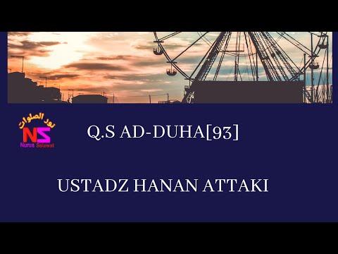 Surah Ad Duha Ustadz Hanan Attaki