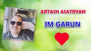 ❤ ARTASH ASATRYAN - IM GARUN ❤ BOMB MUSIC ►