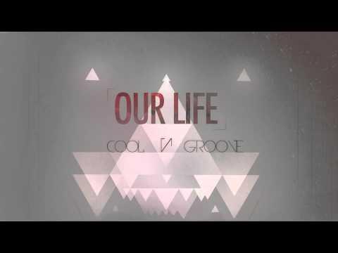 Cool -N- Groove - Nuestra Vida (Feat. Michael & Miler) [Prod. by ID Labs]