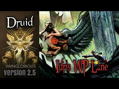 Druid | Idris WP Lane - Vainglory hero gameplay from a pro player