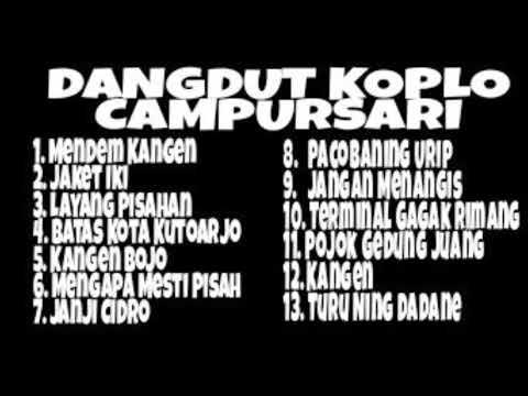 Campursari Dangdut Koplo Full Album ll Tembang Kenangan