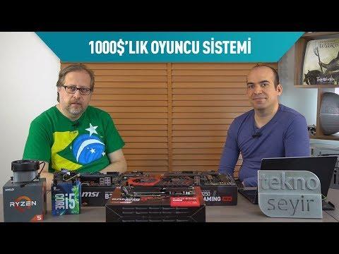 1000 Dolarlık oyun sistemi ve Ryzen 5 1500x vs Core i5 7500