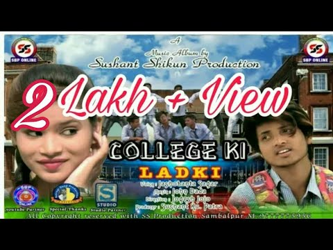 College Ki Ladki  ( Jasobanta Sagar's ) New Sambalpuri HD Video 2017