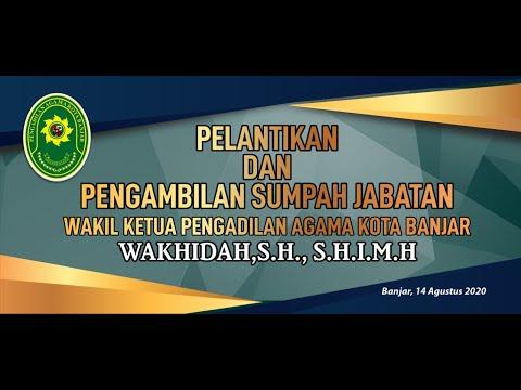 Pelantikan Wakil Ketua Pengadilan Agama Kota Banjar