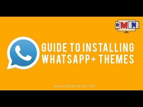 Tutorial: How To Install Whatsapp+ Themes - ReadMeNow