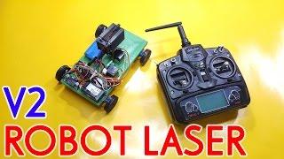 Chế Robot Laser điều khiển - V2 - Kênh Sáng Tạo