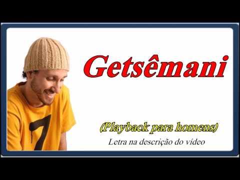 Getsêmani (um tom abaixo do original)