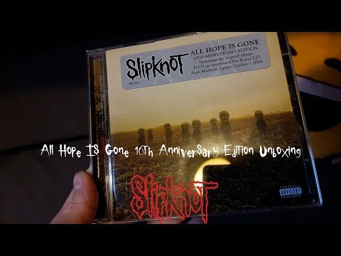 Slipknot - All Hope Is Gone 10th Anniversary Edition Unboxing Mp3