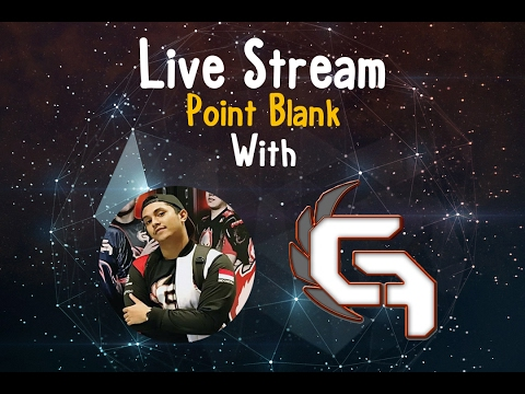 Dagelan Live Stream Point Blank with OLE (tRust Guardian Force) !!