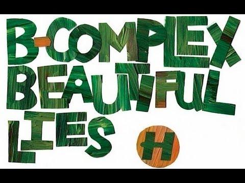 B-Complex - Beautiful Lies - YouTube