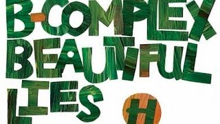Repeat youtube video B-Complex - Beautiful Lies