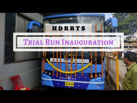 Hubli Dharwad BRTS: Trial Run Inauguration