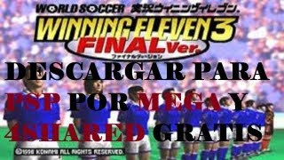 PSX-PSP | Como Descargar Winning Eleven 3 | Ingles | 4shared | Mega