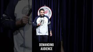 Demanding Audience| Standup Comedy By Inder Sahani  #Shorts
