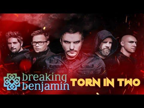 Breaking Benjamin  Torn In Two Lyric