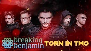 Breaking Benjamin - Torn In Two [Lyric Video]