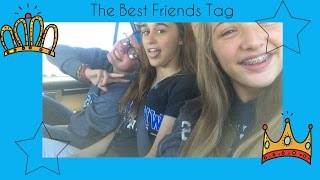 The Best Friend Tag • ft. Julia and Molly • Part 1