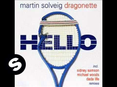 Martin Solveig & Dragonette  Hello Sidney Samson Remix