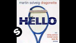 Martin Solveig & Dragonette - Hello (Sidney Samson Remix)