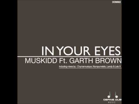 Muskidd ft Garth Brown   In Your Eyes Lele X Deep Vocal Dub)