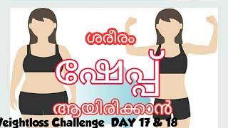 Weightloss Challenge  DAY 18&19