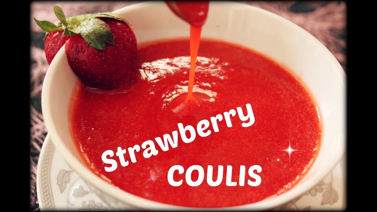 strawberry coulis coulis de fraises youtube