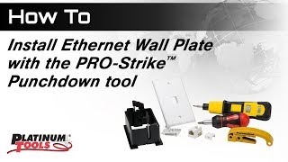 How to install Wall Plate with PRO-Strike Punchdown Tool
