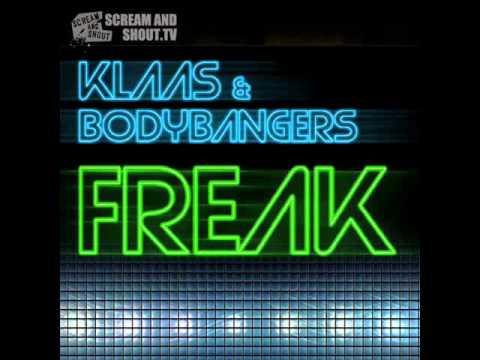 Klaas & Bodybangers - Freak (Klaas Mix)