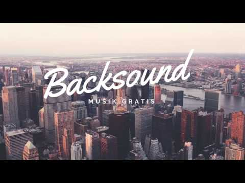 Backsound Musik Gratis | Modern City