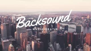 Backsound Musik Gratis | Modern City