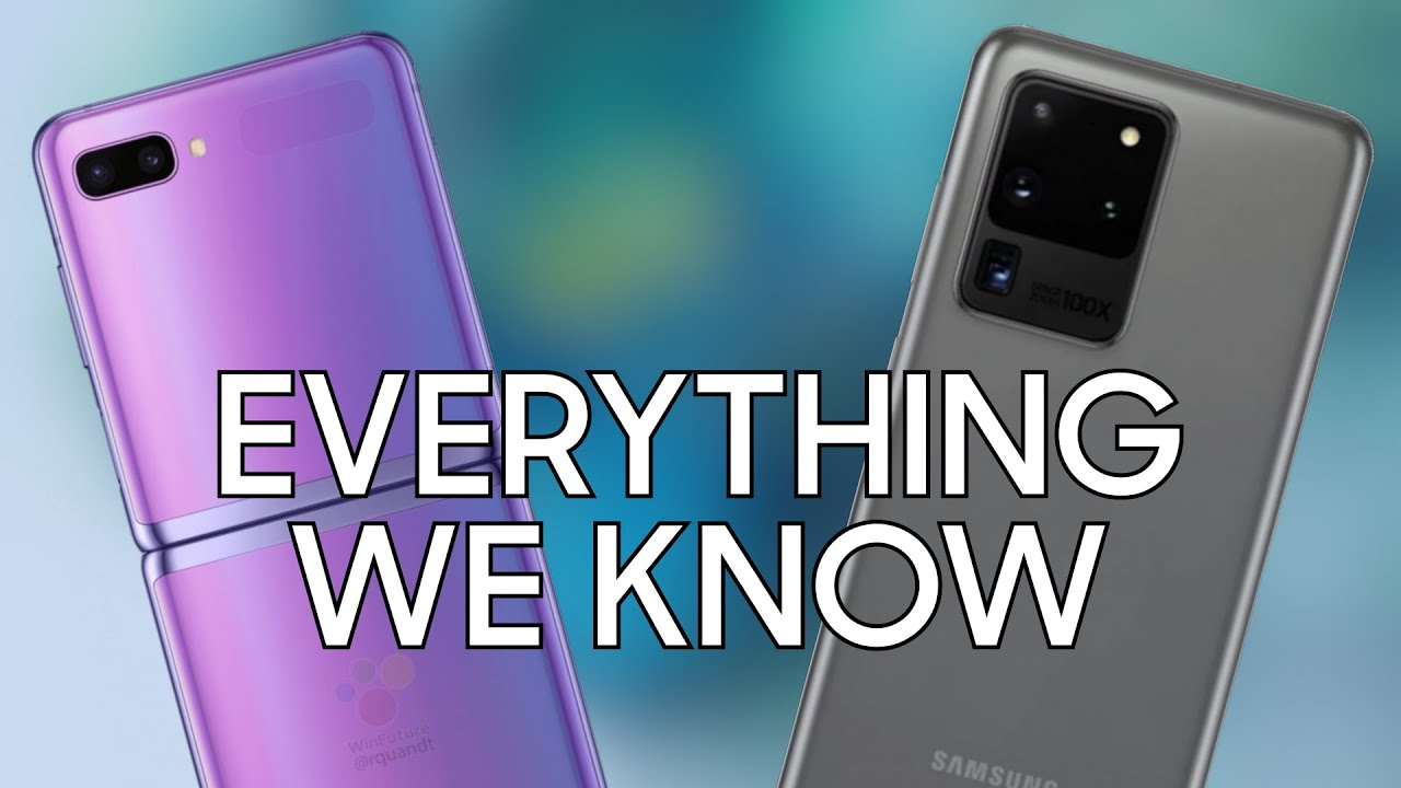 Samsung Galaxy Z Flip Galaxy S20 Lineup Everything We Know Youtube