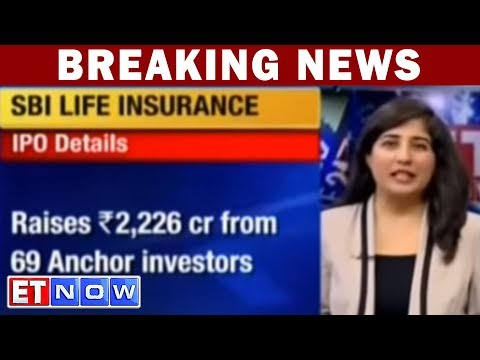 SBI Life Raises Rs 2,226 Cr From Anchor Investors