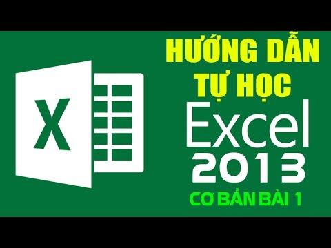 Hướng dẫn học Excel cơ bản bài 1: giới thiệu về EXcel 2013