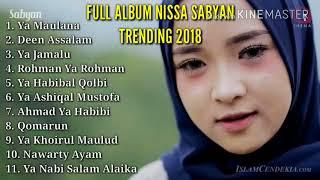 Full Album NISSA SABYAN YA MAULANA Trending top 2018