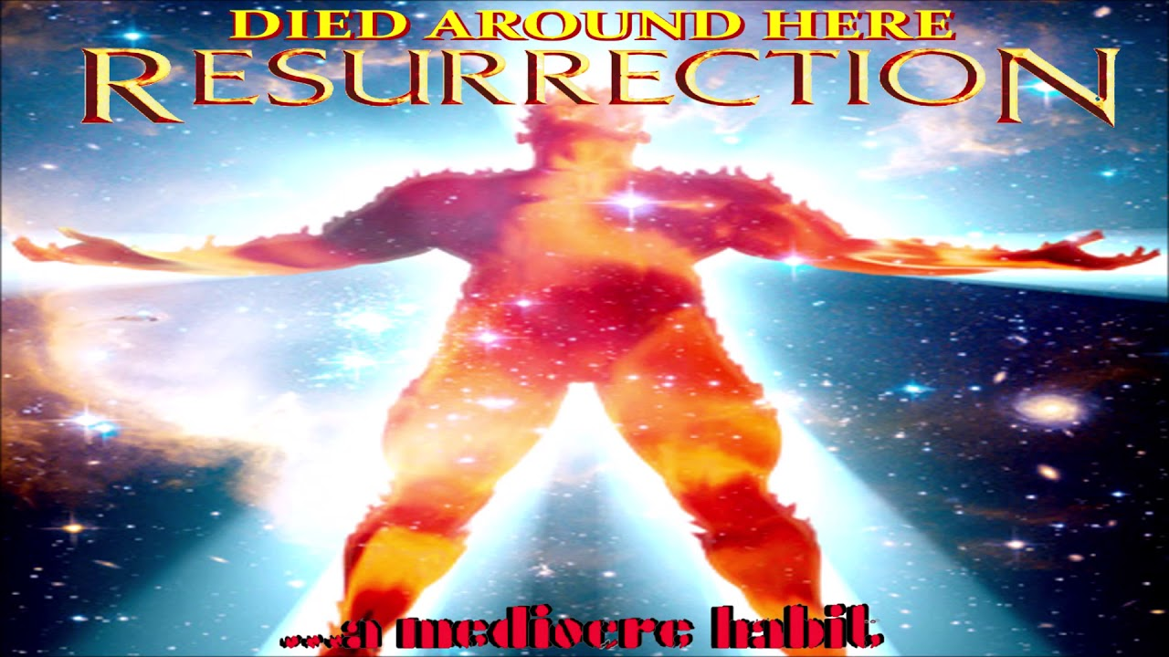 "...a mediocre habit - ""Died Around Here [Resurrection]"" - Music Video [Audio]"