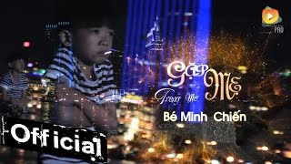 gap me trong mo - be minh chien mv official