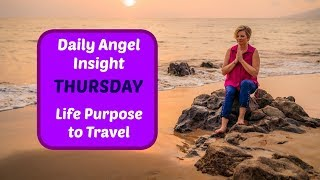 daily-angel-insight-life-purpose-is-travel