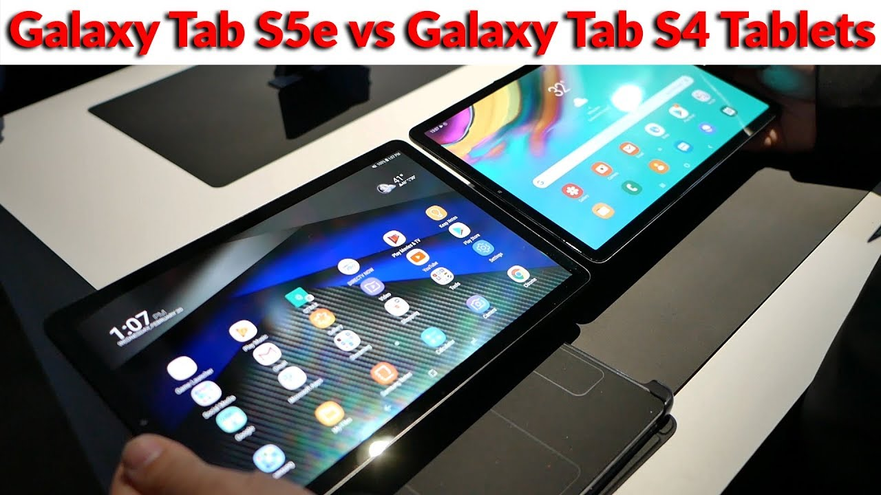 Samsung Galaxy Tab 5Se vs Galaxy Tab S4 - Multimedia vs Productivity -  YouTube Tech Guy