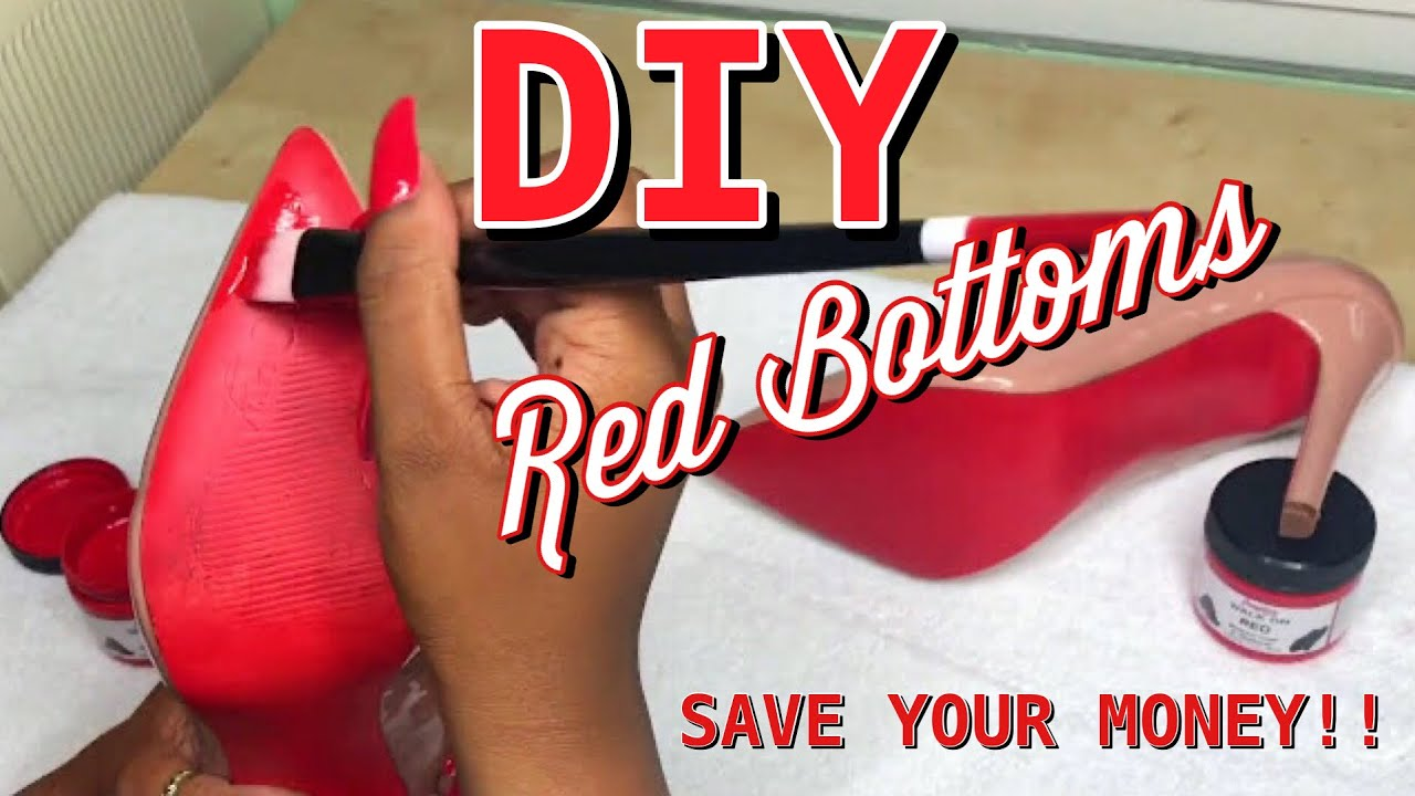 DIY RED BOTTOMS - YouTube