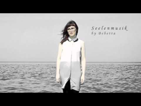 Bebetta - Seelenmusik