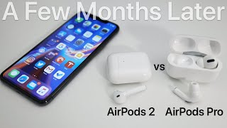 AirPods Pro vs AirPods 2 - A Few Months Later