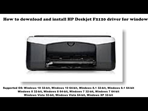 How To Download And Install HP Deskjet F2120 Driver Windows 10, 8 1, 8, 7, Vista, XP