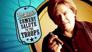 Ron White Comedy Salute to the Troops DVD On Sale Now!