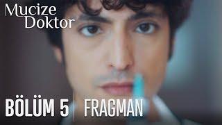 Mucize Doktor 5. Bölüm Fragmanı