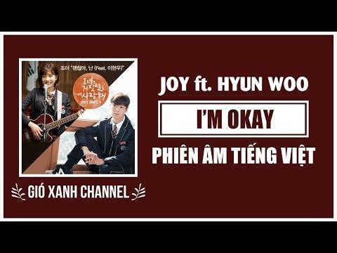 [Phiên âm tiếng Việt] I'm Okay – Red Velvet Joy ft. Lee Hyun Woo (The Liar And His Lover OST)