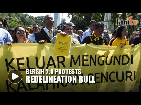 LIVE: BERSIH 2.0 protests redelineation bill