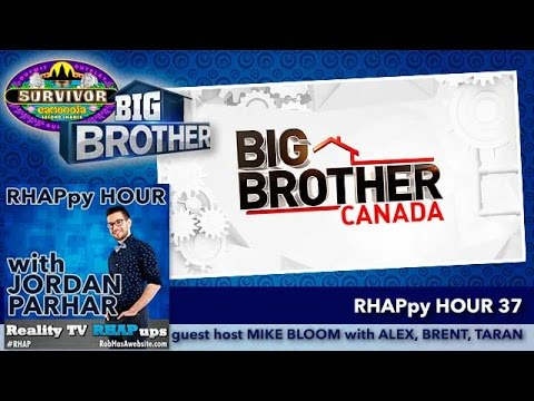 RHAPpy Hour 37 | Top 10 Big Brother Canada Players