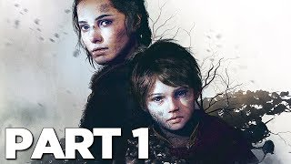 A PLAGUE TALE INNOCENCE Walkthrough Gameplay Part 1 - INTRO (PS4 Pro)