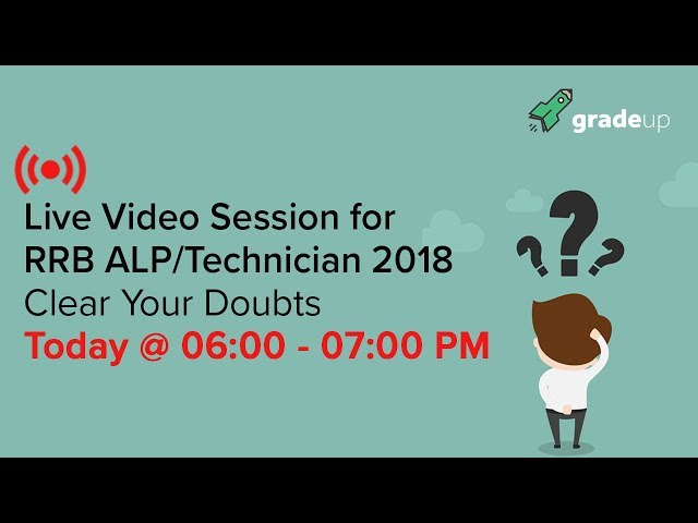 """Live Session For RRB ALP/Technician Exam 2018 """" Clear Your Doubts """""""