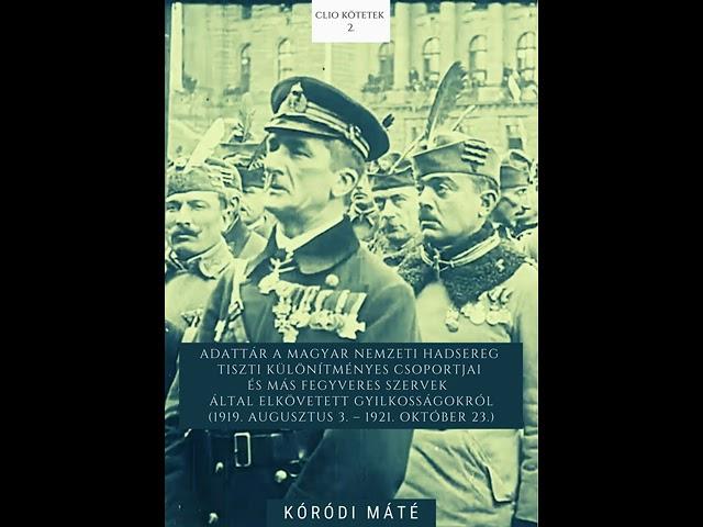 A fehérterror áldozatai (1919–1921), Kóródi Máté a Kossuth Rádióban, 2021. július 14.